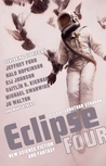 Eclipse 4: New Science Fiction and Fantasy