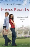 Fools Rush In (Weddings by Bella, #1)