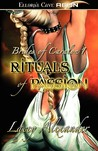 Rituals of Passion by Lacey Alexander