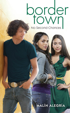 No Second Chances (Border Town, #4)