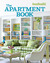 House Beautiful The Apartment Book: Smart Decorating for Any Room � Large or Small