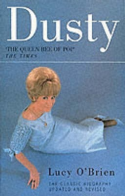 Dusty Springfield by Lucy O'Brien