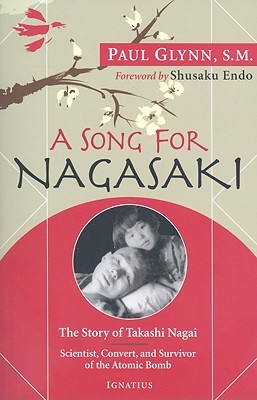 A Song for Nagasaki by Paul Glynn