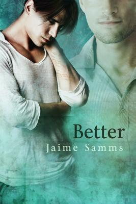 Better by Jaime Samms