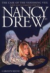 The Case of the Vanishing Veil (Nancy Drew, #83)