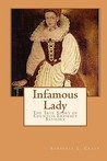 Infamous Lady: The True Story of Countess Erzsebet Bathory