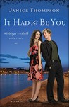 It Had to Be You (Weddings by Bella, #3)