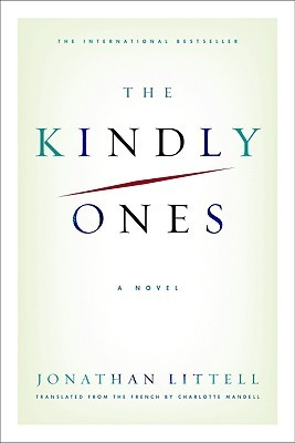 The Kindly Ones by Jonathan Littell