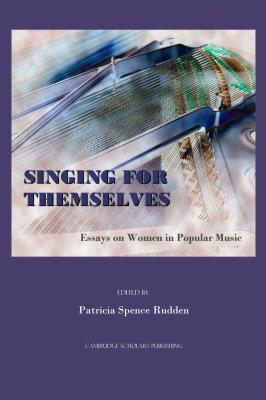 Singing for Themselves by Patricia Spence Rudden