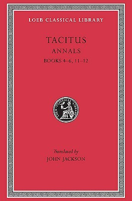 The Annals IV-VI, XI-XII by Tacitus