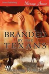 Branded by the Texans [Three Star Republic]