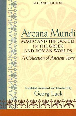 Arcana Mundi by Georg Luck