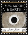 Sun, Moon And Earth by Robin Heath
