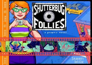 Shutterbug Follies: Graphic Novel