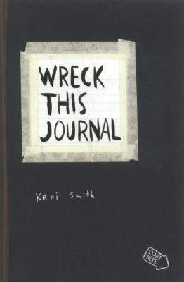 Wreck This Journal by Keri Smith