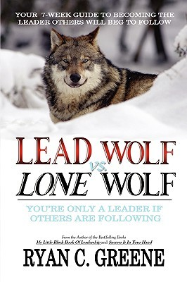 Lead Wolf vs. Lone Wolf by Ryan Greene