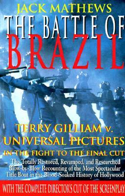 The Battle of Brazil by Jack Matthews