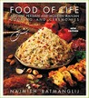 Food of Life: Ancient Persian and Modern Iranian Cooking and Ceremonies (25th Anniversary Edition)