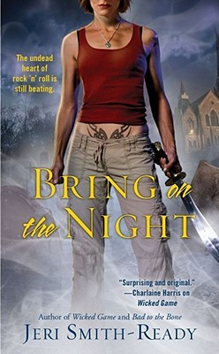 Bring on the Night by Jeri Smith-Ready
