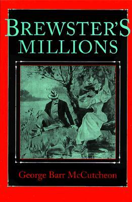 Brewster's Millions by George Barr McCutcheon