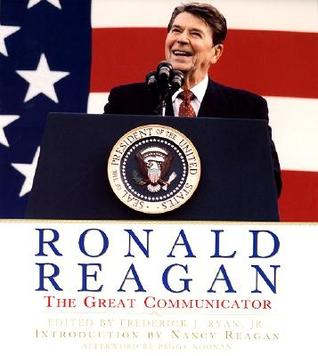 Ronald Reagan: The Great Communicator