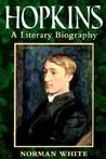Hopkins - A Literary Biography