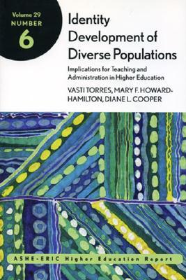 Identity Development of Diverse Populations by Dennis J. Gayle