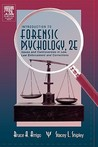 Introduction to Forensic Psychology: Issues and Controversies in Crime and Justice