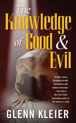 The Knowledge of Good & Evil by Glenn Kleier