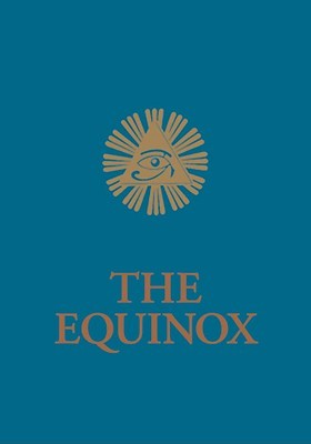 The Equinox, Volume III, Number I by Aleister Crowley