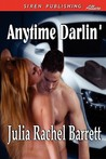 Anytime Darlin' (Siren Publishing Allure)