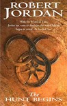 The Hunt Begins (The Great Hunt, #1) (Wheel of Time, #2-1)