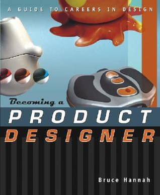 Becoming a Product Designer: A Guide to Careers in Design
