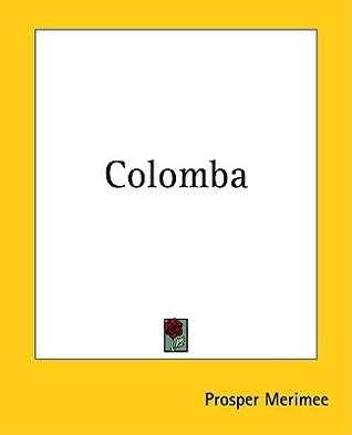Colomba by Prosper Mérimée