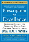 Prescription for Excellence by Joseph A. Michelli