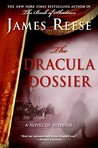 The Dracula Dossier: A Novel of Suspense