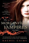 The Morganville Vampires, Volume 3 (The Morganville Vampires, #5-6)