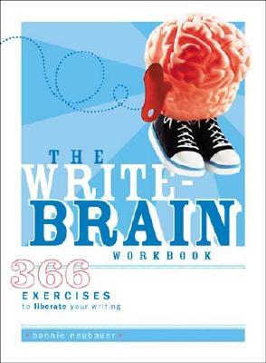 The Write Brain Workbook by Bonnie Neubauer