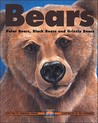 Bears: Polar Bears, Black Bears and Grizzly Bears (Kids Can Press Wildlife)