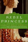 The Rebel Princess (Alais Capet, #2)