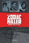 The Zodiac Killer: Terror and Mystery (True Crime)