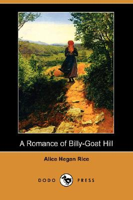 A Romance of Billy-Goat Hill (Dodo Press)