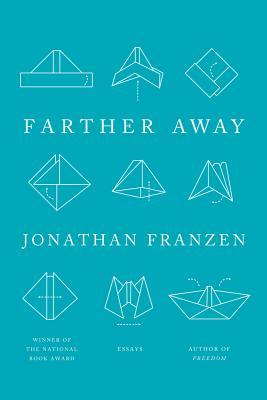 Farther Away by Jonathan Franzen