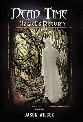 Dead Time: Azgiel's Return