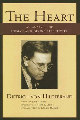 The Heart by Dietrich von Hildebrand