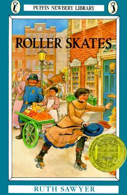 Roller Skates by Ruth Sawyer