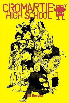 Cromartie High School, Volume 10 by Eiji Nonaka