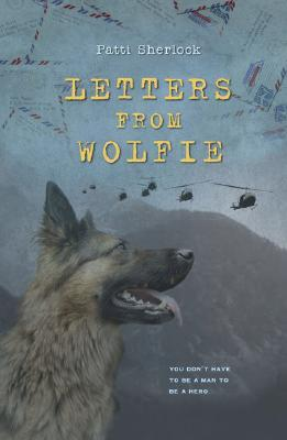 Letters From Wolfie by Patti Sherlock