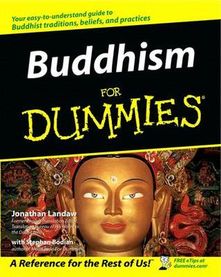 Buddhism for Dummies (For Dummies by Jonathan Landaw