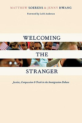 Welcoming the Stranger by Matthew Soerens